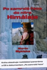 Po zamrzlé řece do nitra Himálaje