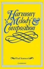 Harmony, Melody and Composition