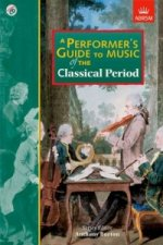 Performer's Guide to the Music of the Classical Period