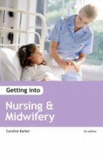 Getting into Nursing and Midwifery Courses