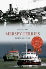 Mersey Ferries Through Time