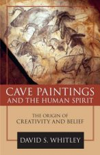 Cave Paintings and the Human Spirit