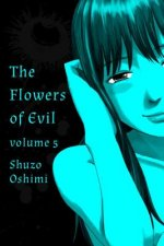 Flowers Of Evil, Vol. 5