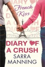 Diary Of A Crush Book 1 French Kiss