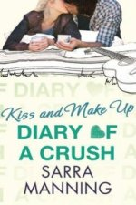 Diary Of A Crush Book 2 Kiss & Make Up
