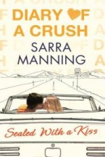 Diary Of A Crush Book 3 Sealed With Kiss