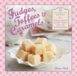 Fudges, Toffees & Caramels