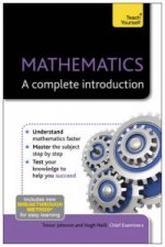 Mathematics: A Complete Introduction: Teach Yourself