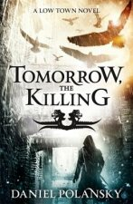 Tomorrow, the Killing