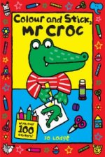 Colour and Stick, Mr. Croc
