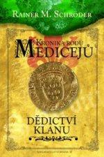 Kronika rodu Medicejů Dědictví klanu