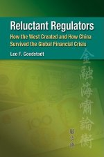 Reluctant Regulators