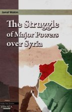 Struggle of Major Powers Over Syria