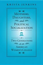 Mothers, Daughters, and Political Socialization