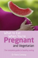 What to Eat When You're Pregnant and Vegetarian
