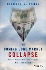 Coming Bond Market Collapse
