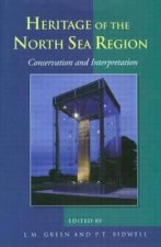 Conservation and Interpretation: Heritage of the North Sea R
