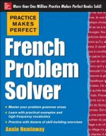 Practice Makes Perfect French Problem Solver