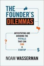 Founder's Dilemmas
