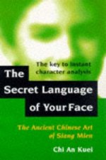 Secret Language of Your Face