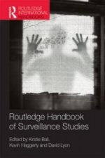 Routledge International Handbook of Surveillance Studies
