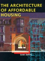 Architecture of Affordable Housing