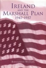 Ireland and the Marshall Plan, 1947-1957