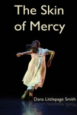 Skin of Mercy, The