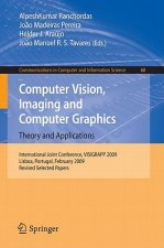 Computer Vision, Imaging and Computer Graphics: Theory and Applications