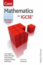 Mathematics for IGCSE Core Revision Guide