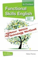 Functional Skills English in Context: Motor Vehicle Technolo