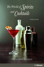 World of Spirits and Cocktails (Bar Book) Incl. Ebook