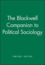 Blackwell Companion to Political Sociology