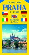 City map - guide PRAHA 1:16 000 (čeština, angličtina, italština, němčina, francozština)