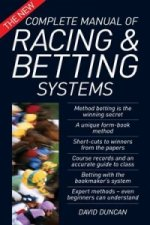 New Complete Manual of Racing and Betting Systems