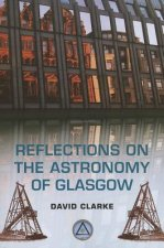 Reflections on the Astronomy of Glasgow