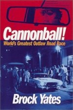 Cannonball! World's Greatest Outlaw Road Race