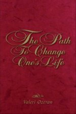 Path to Change One? S Life