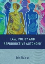Reproductive Autonomy and the Regulation of Reproduction
