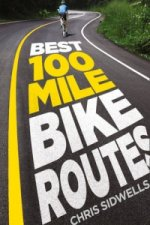 Best 100-mile Bike Routes