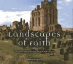 Landscapes of Faith: The Christian Heritage of the North Eas