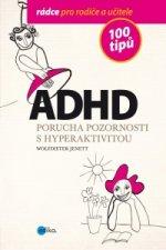 ADHD 100 tipů