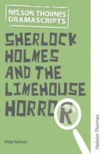 Dramascripts Sherlock Holmes and the Limehouse Horror