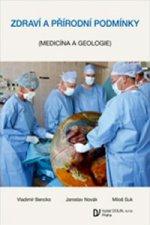 Zdraví a přírodní podmínky (Medicína a geologie)