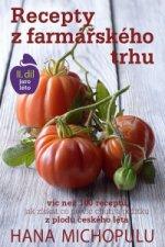 Recepty z farmářského trhu II. díl jaro-léto