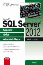 Microsoft SQL Server 2012 Kapesní rádce administrátora