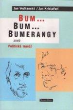 Bum...Bum..Bumerangy aneb Politická manéž
