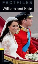 Oxford Bookworms Library Factfiles: Level 1:: William and Kate