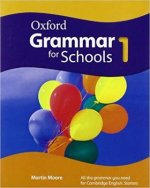 Oxford Grammar for Schools: 1: Student's Book