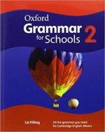 Oxford Grammar for Schools: 2: Student's Book